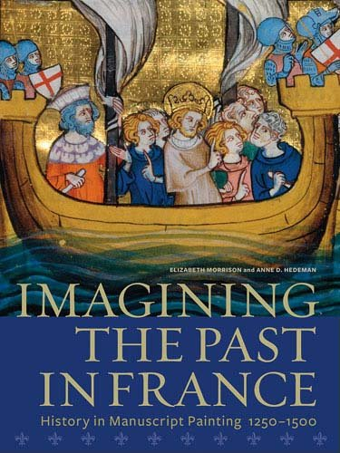 9781606060292: Imagining the Past in France