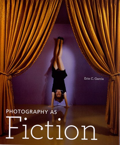 9781606060315: Photography as Fiction