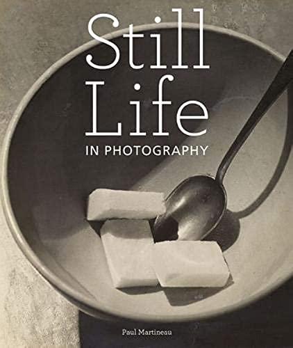 9781606060339: Still Life in Photographs