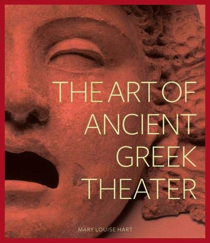 9781606060377: The Art of Ancient Greek Theater