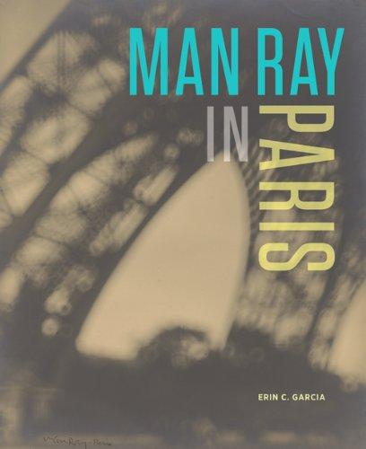 9781606060605: Man Ray in Paris