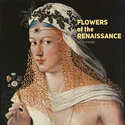 9781606060629: Flowers of the Renaissance