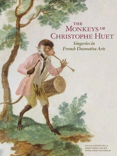 9781606060650: The Monkeys of Christophe Huet: Singeries in French Decorative Arts