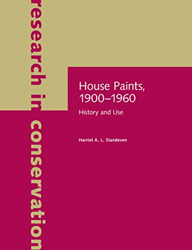9781606060674: House Paints, 1900-1960: History and Use