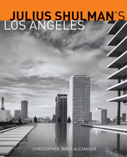 9781606060797: Julius Shulman's Los Angeles