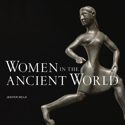 Women In The Ancient World.: Neils, Jenifer.