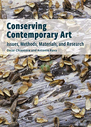 9781606061046: Conserving Contemporary Art: Issues, Methods, Materials, and Research
