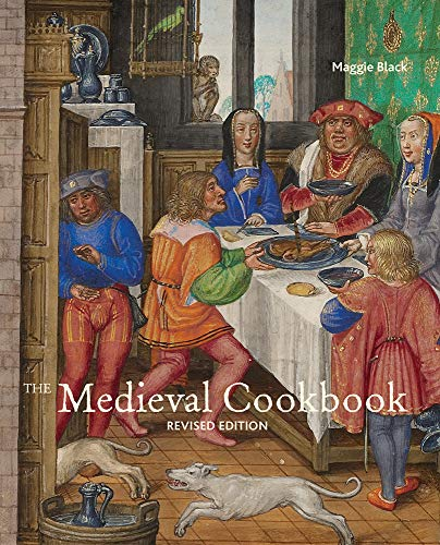 9781606061091: The Medieval Cookbook: Revised Edition