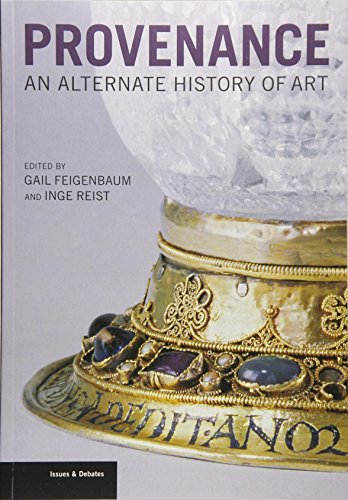 9781606061220: Provenance: An Alternate History of Art (Issues & Debates)