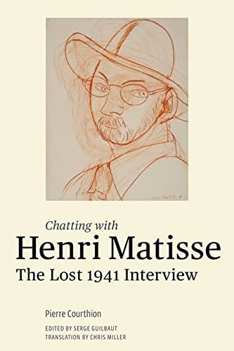 9781606061299: Chatting with Henri Matisse: The Lost 1941 Interview