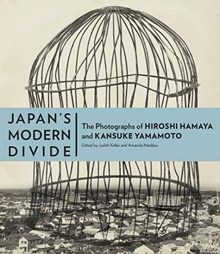 Japan's Modern Divide: The Photographs Of Hiroshi: Keller, Judith &