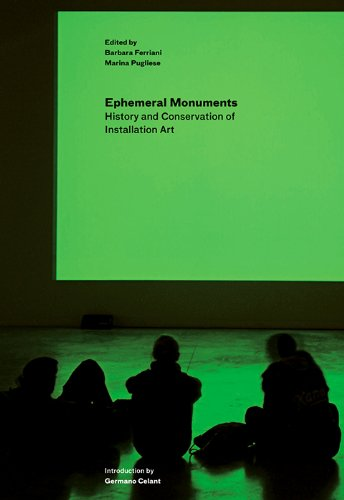 9781606061343: Ephemeral Monuments: History and Conservation of Installation Art