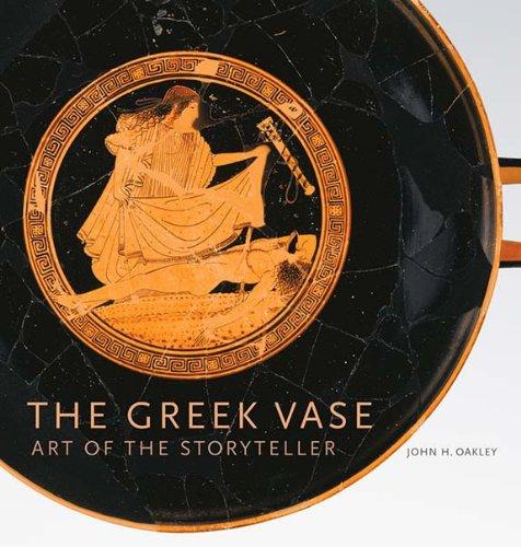 9781606061473: The Greek Vase: Art of the Storyteller