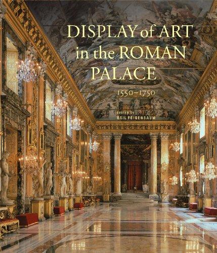 9781606062982: Display of Art in Roman Palace, 1550-1750