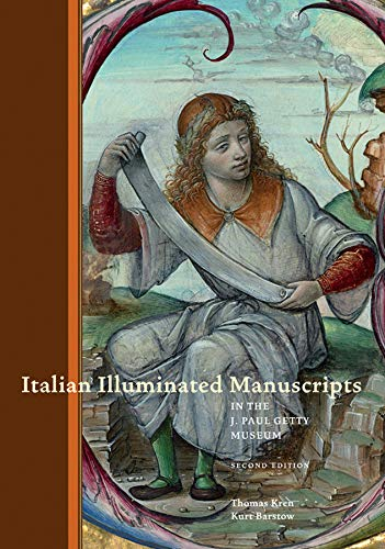 Italian Illuminated Manuscripts: Kren, Thomas