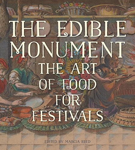 9781606064542: The Edible Monument – The Art of Food for Festivals