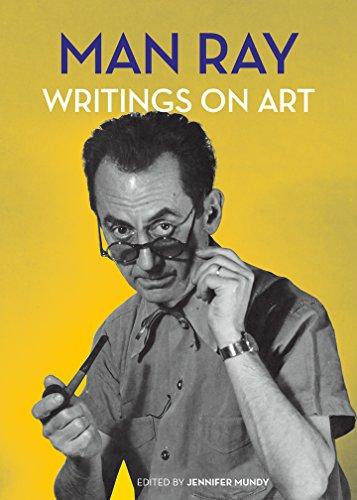 Man Ray: Writings on Art: Man