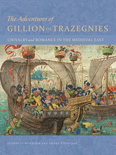 9781606064634: The Adventures of Gillion de Trazegnies – Chivalry and Romance in the Medieval East