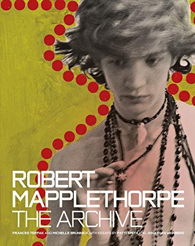 Robert Mapplethorpe - the Archive (Hardcover): Frances Terpak