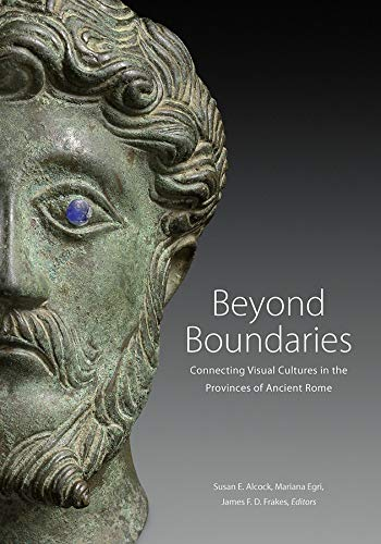 9781606064719: Beyond Boundaries: Connecting Visual Cultures in the Provinces of Ancient Rome
