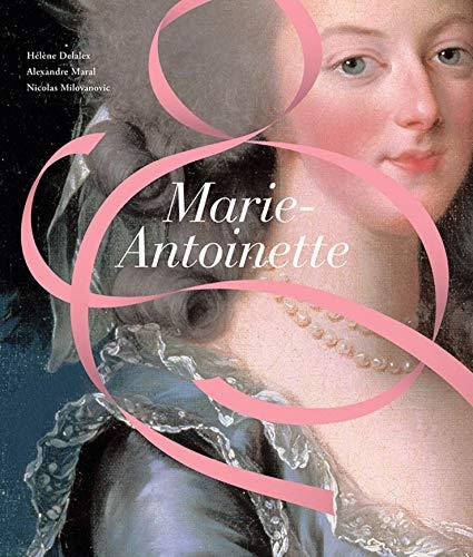 Marie-Antoinette (Hardcover): Helene Delalex