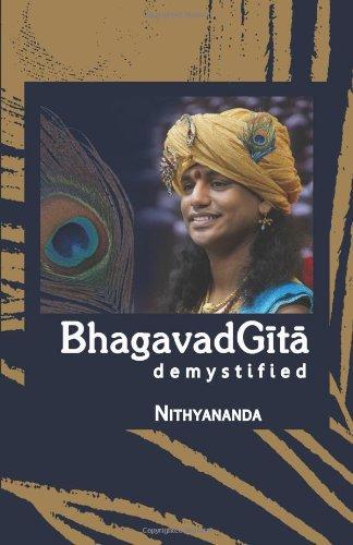 Bhagavad Gita Demystified: Nithyananda
