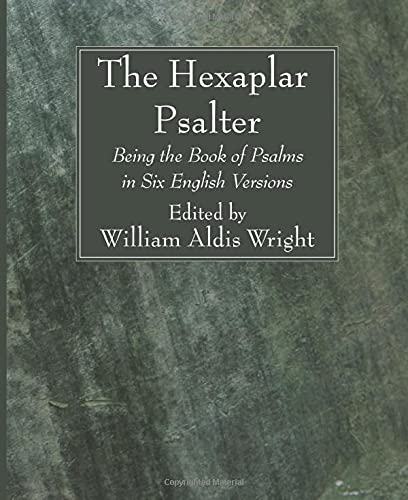 9781606080139: The Hexaplar Psalter: Being the Book of Psalms in Six English Versions