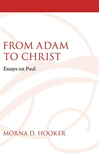 9781606080245: From Adam to Christ: Essays on Paul