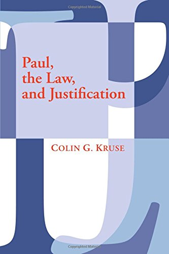 Paul, the Law, and Justification: (1606080571) by Kruse, Colin G.