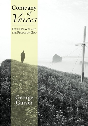Company of Voices: Daily Prayer and the People of God: Guiver, George, CR