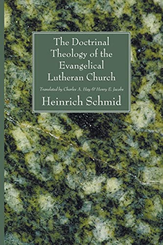 9781606081037: The Doctrinal Theology of the Evangelical Lutheran Church: