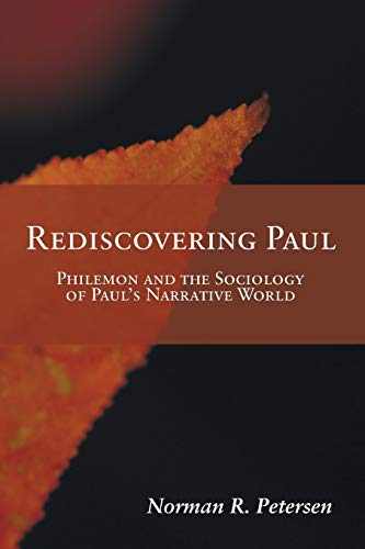 9781606081136: Rediscovering Paul: Philemon and the Sociology of Paul's Narrative World