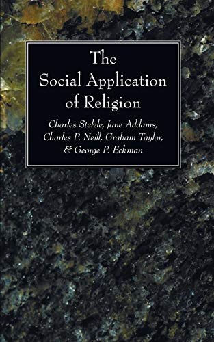 9781606081365: The Social Application of Religion: