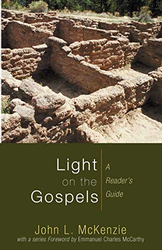 9781606081471: Light on the Gospels: A Reader's Guide (John L. McKenzie Reprints)