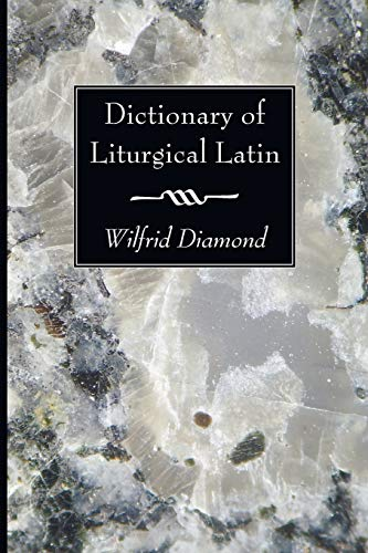 9781606081907: Dictionary of Liturgical Latin: