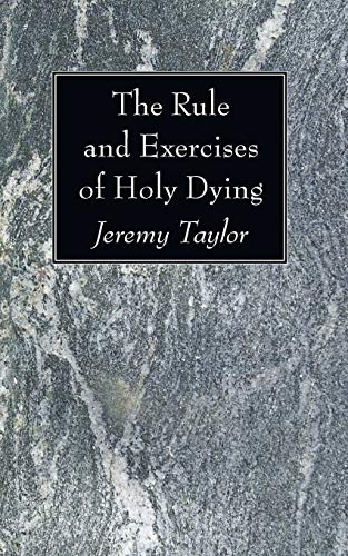 9781606082621: The Rule and Exercises of Holy Dying