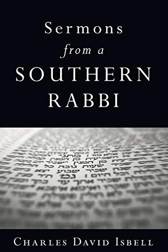 Sermons from a Southern Rabbi: Isbell, Charles David