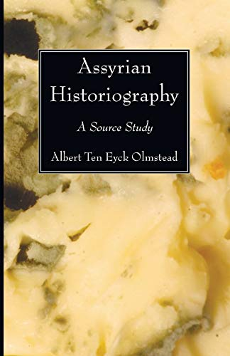 9781606083031: Assyrian Historiography: A Source Study
