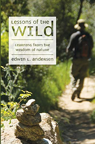 9781606083468: Lessons of the Wild: Learning from the Wisdom of Nature