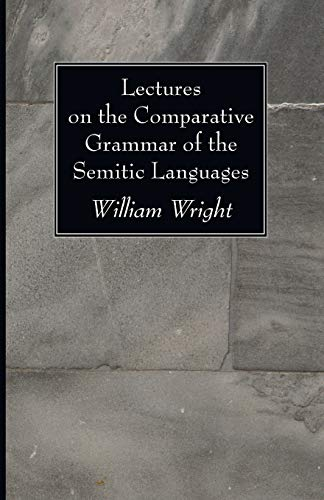 9781606083475: Lectures on the Comparative Grammar of the Semitic Languages: