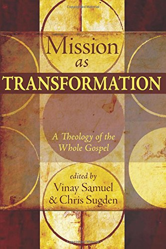 9781606084021: Mission as Transformation: A Theology of the Whole Gospel