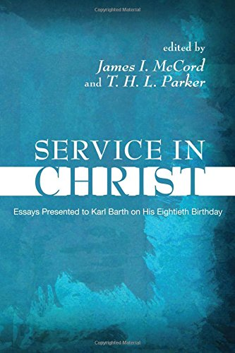 Service in Christ: Essays Presented to Karl: James I. McCord