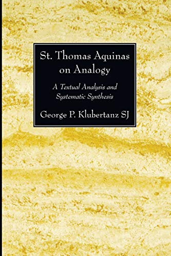 9781606084502: St. Thomas Aquinas on Analogy: A Textual Analysis and Systematic Synthesis (Jesuit Studies)