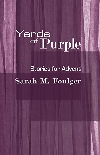9781606084526: Yards of Purple: Stories for Advent