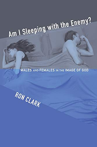 9781606084830: Am I Sleeping with the Enemy?: Males and Females in the Image of God