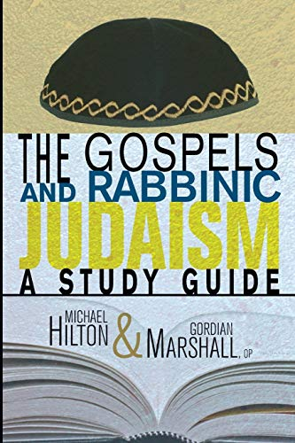 9781606085851: The Gospels and Rabbinic Judaism: A Study Guide