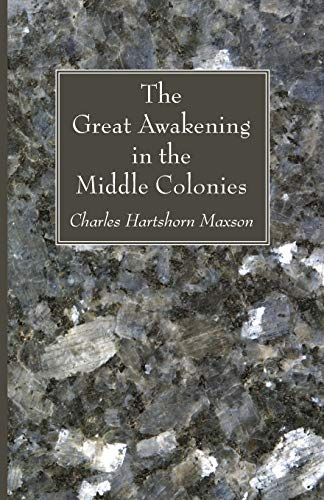 9781606085899: The Great Awakening in the Middle Colonies: