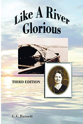 Like a River Glorious, Third Edition: Barnett, Gavin G.