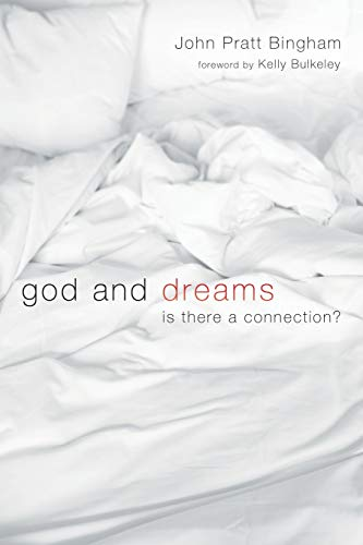 9781606086674: God and Dreams: Is There a Connection?