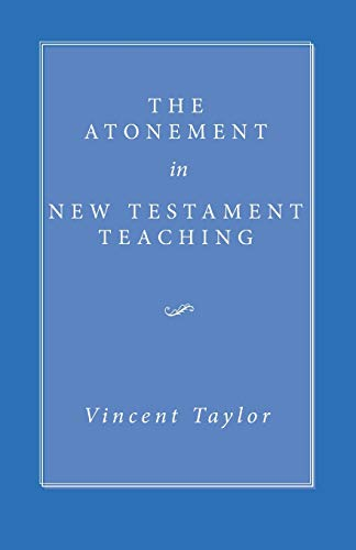 9781606087268: The Atonement in New Testament Teaching